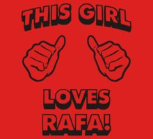 Girls love Rafa Nadal Kids Tee