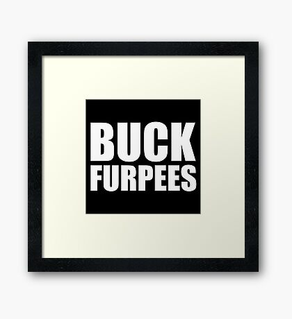 Buck Furpees - Gym Quote Framed Print