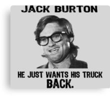 JACK BURTON Canvas Print
