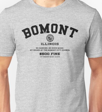 Bomont Illinois No Dancing Ordinance Unisex T-Shirt