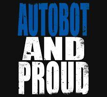 Autobot AND PROUD Unisex T-Shirt