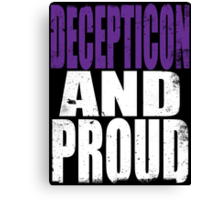 Decepticon AND PROUD Canvas Print