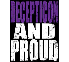 Decepticon AND PROUD Photographic Print