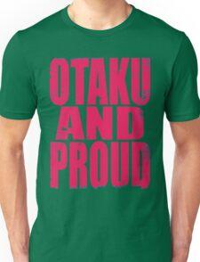Otaku AND PROUD (PINK) Unisex T-Shirt