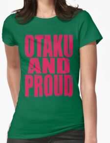 Otaku AND PROUD (PINK) Womens Fitted T-Shirt