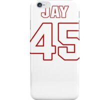 NFL Player Jay Prosch fortyfive 45 iPhone Case/Skin