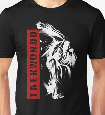 Taekwondo Super Flash Kick - Korean Martial Art Unisex T-Shirt