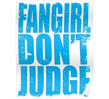 FANGIRL - DON'T JUDGE (BLUE) Poster