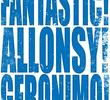 FANTASTIC! ALLONSY!! GERONIMO!!! by Penelope Barbalios