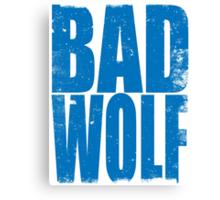 BAD WOLF (BLUE) Canvas Print