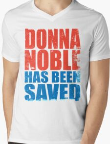 Donna Noble has been SAVED Mens V-Neck T-Shirt
