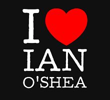 I LOVE IAN O'SHEA (white type) Womens Fitted T-Shirt