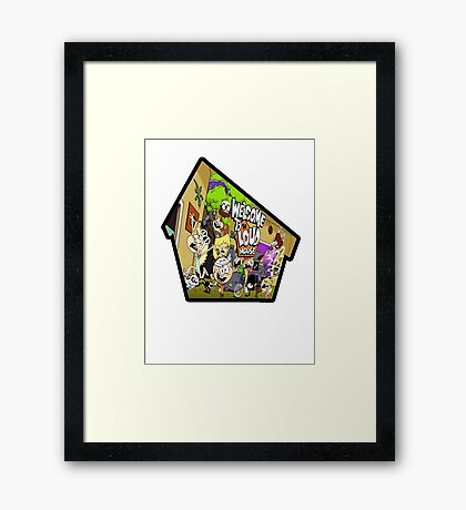 Welcome to the Loud House Framed Print