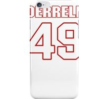 NFL Player Derrell Johnson fortynine 49 iPhone Case/Skin