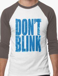 DON'T BLINK (BLUE) Men's Baseball ¾ T-Shirt