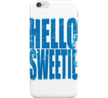 HELLO SWEETIE (BLUE) iPhone Case/Skin