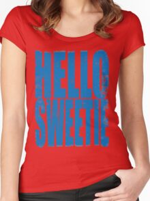 HELLO SWEETIE (BLUE) Women's Fitted Scoop T-Shirt