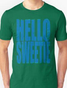 HELLO SWEETIE (BLUE) Unisex T-Shirt