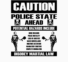 CAUTION - Police State Unisex T-Shirt