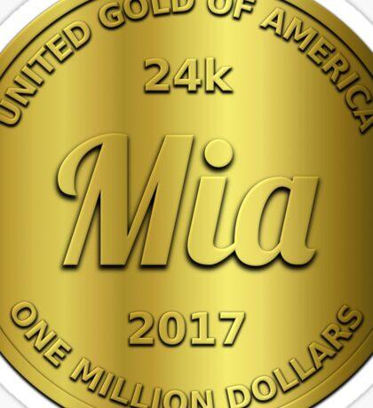 Mia is 24k gold Sticker