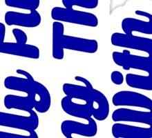 Funny Slogan Sticker