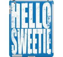 HELLO SWEETIE (WHITE) iPad Case/Skin
