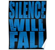 Silence Will Fall (BLUE) Poster