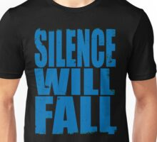 Silence Will Fall (BLUE) Unisex T-Shirt