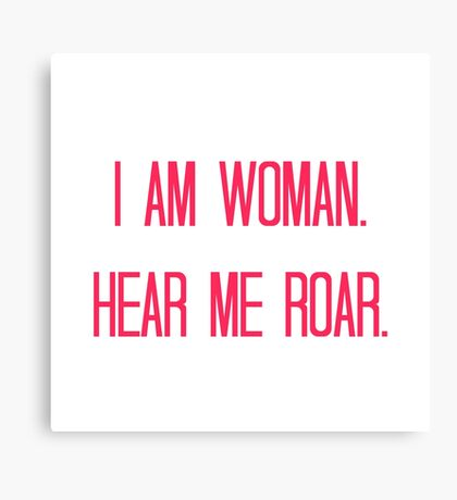 I Am Woman (Pink) Canvas Print