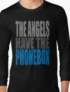 The Angels have the PhoneBox Long Sleeve T-Shirt