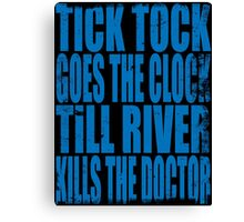 The Doctor's Song (BLUE) Canvas Print