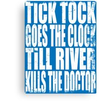 The Doctor's Song (WHITE) Canvas Print