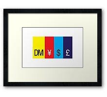 A mark, a yen, a buck, or a pound ... II Framed Print
