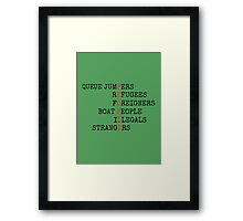 REFUGEES ARE PEOPLE Framed Print