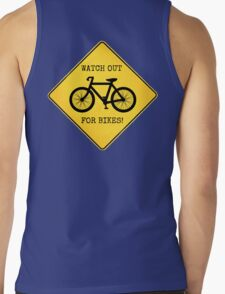 Watch Out For Bikes!! Tank Top