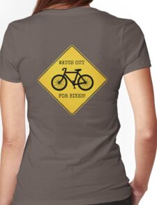 Watch Out For Bikes!! Womens Fitted T-Shirt