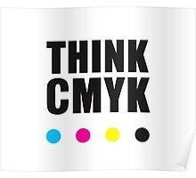 Think CMYK Poster