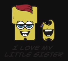I LOVE MY LITTLE SISTER Kids Tee