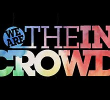 We Are The In Crowd by sbarriault