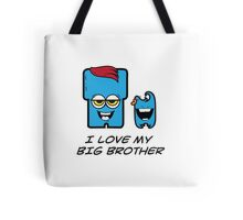I LOVE MY BIG BROTHER Tote Bag