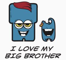 I LOVE MY BIG BROTHER Kids Tee