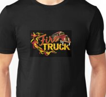 Send the FIRE TRUCK! Unisex T-Shirt