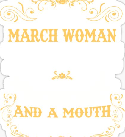 March Woman T Shirt - Birthday Gifts - March Mugs Sticker