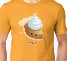 Whip It! Cute Pumpkin Pie Unisex T-Shirt