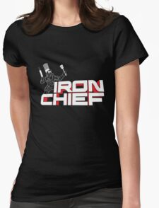 Iron Chief Womens Fitted T-Shirt