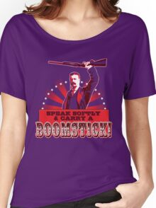 Carry a Boomstick Women's Relaxed Fit T-Shirt