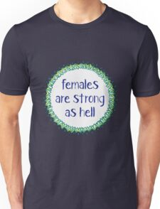 Females are Strong as Hell (Ocean) Unisex T-Shirt