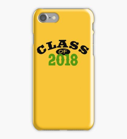 Class Of 2018 - gold iPhone Case/Skin