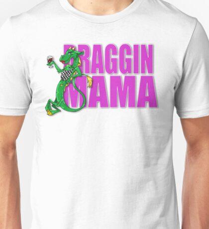 DRAGGIN MAMA Unisex T-Shirt