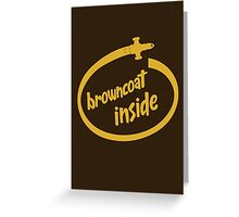 Browncoat Inside Greeting Card